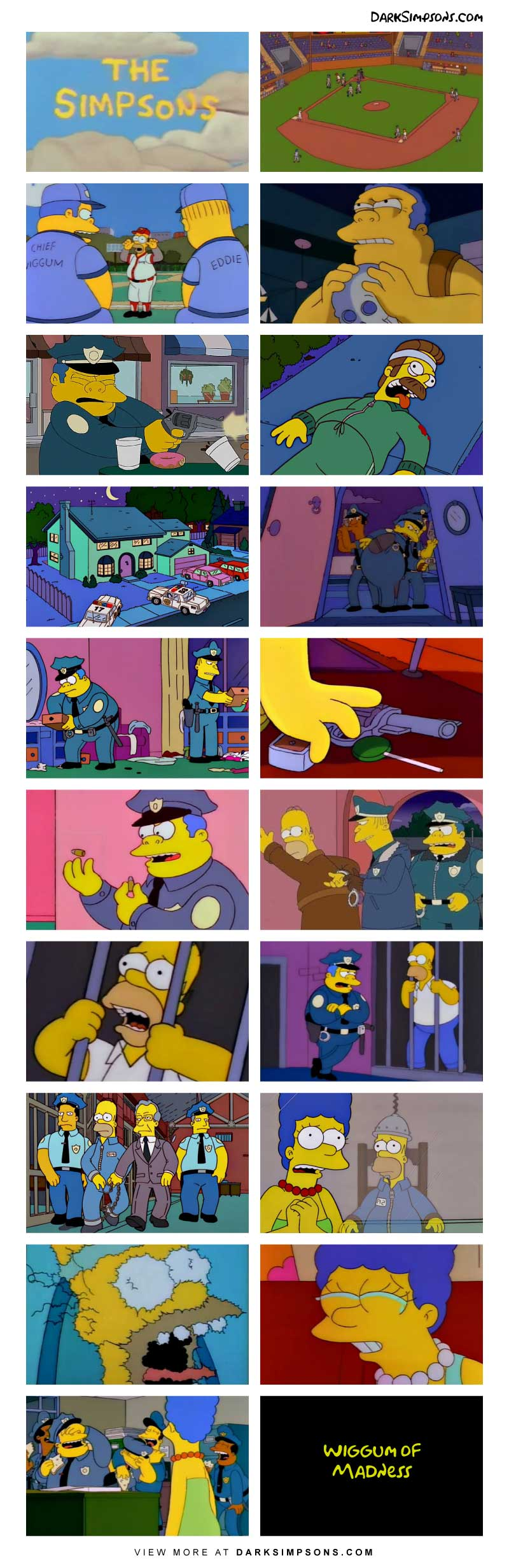 Wiggum has gone made with power! After a loss to the power plant in their recreational baseball league, Homer mocks Chief Wiggum and that pushes Wiggum over the edge.