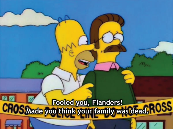 Fooled You Flanders